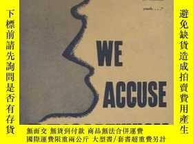 二手書博民逛書店【英文原版罕見史料】《我們譴責麥卡錫主義》We罕見Accuse