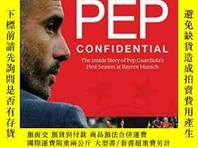 二手書博民逛書店Pep罕見ConfidentialY364682 Marti Perarnau Arena Sport 出版