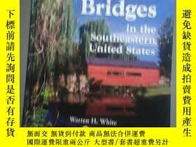 二手書博民逛書店covered罕見bridges in the southeast United StatesY267761