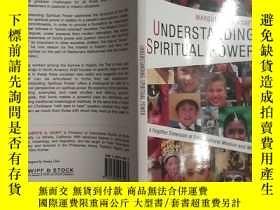 二手書博民逛書店UNDERSTANDING罕見SPIRITUAL POWERY12348 marguerite g.Kraft