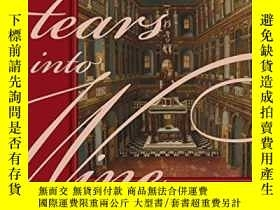 二手書博民逛書店Tears罕見Into WineY256260 Eric Chafe Oxford University Pr