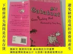 二手書博民逛書店Sir罕見Gadabout Goes Barking Mad:加多夫爵士狂吠Y200392