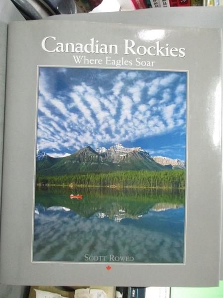 【書寶二手書T7/旅遊_ETK】Canadian Rockies, Where Eagles Soar