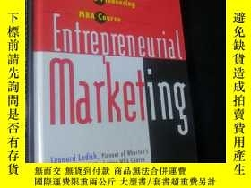 二手書博民逛書店Entrepreneurial罕見Marketing: Lessons form Wharton`s Pionee