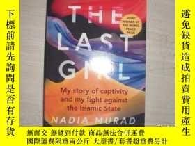 二手書博民逛書店THE罕見LAST GIRL:MY STORY OF CAPTIVITY AND MY FIGHT AGAINST
