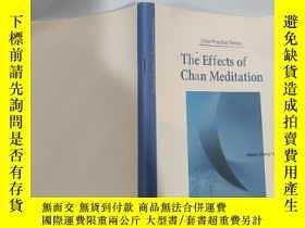 二手書博民逛書店the罕見effecta of chan meditation 禪修的效果Y200392