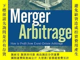 二手書博民逛書店Merger罕見ArbitrageY256260 Thomas Kirchner Wiley 出版2009