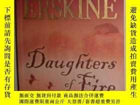 二手書博民逛書店【英語】英語原版小說罕見《 Daughters Of Fire
