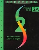 二手書博民逛書店《Spectrum 2A: A Communicative Course in English》 R2Y ISBN:0138299870