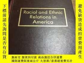 二手書博民逛書店Racial罕見and Ethnic Relations in AmericaY25899