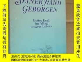 二手書博民逛書店IN罕見SEINER HAND GEBORGEN:Gottes Kraft im Alltag unseres L