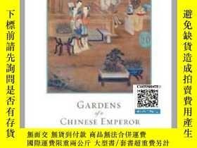 二手書博民逛書店【罕見】Gardens of a Chinese Emperor