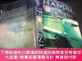二手書博民逛書店HADDIX罕見FOUND (The Missing, Book 1)大32開硬精裝 原版英法德意等外文書 圖片實