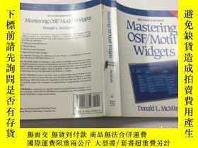 二手書博民逛書店MASTERING罕見OSF MOTIF WIDGETSY383796 MASTERING OSF MOTIF