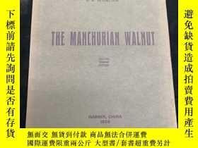 二手書博民逛書店The罕見Manchurian Walnut(俄英雙語)Y390555 東省文物研究會 出版1929