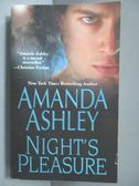 【書寶二手書T1/原文小說_IRN】Night s Pleasure_Ashley, Amanda