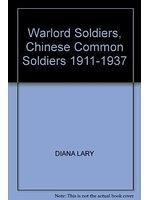 二手書博民逛書店《Warlord Soldiers: Chinese Commo