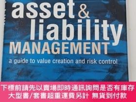 二手書博民逛書店Asset罕見& Liability Management: A Guide to Value Creation