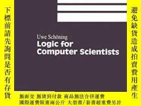 二手書博民逛書店Logic罕見For Computer Scientists-計算機科學家的邏輯Y436638 Uwe Sch