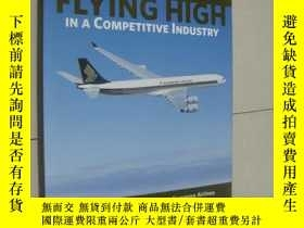 二手書博民逛書店FLYING罕見HIGH IN A COMPETITIVE IN