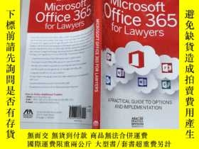 二手書博民逛書店Microsoft罕見Office 365 for Lawyers : A Practical Guide to