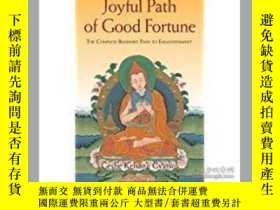 二手書博民逛書店Joyful罕見Path of Good Fortune: Th