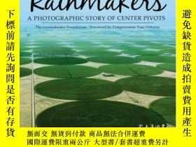 二手書博民逛書店Rainmakers:罕見A Photographic Story Of Center PivotsY3077