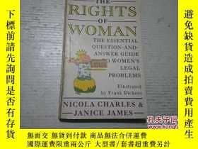 二手書博民逛書店《THE罕見RIGHTS OF WOMAN》英文原著Y20346