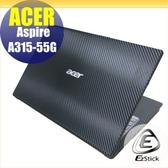 【Ezstick】ACER A315-55G Carbon黑色立體紋機身貼 (含上蓋貼、鍵盤週圍貼) DIY包膜