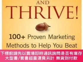 二手書博民逛書店Make罕見Your Business Survive And Thrive!Y255174 Priscill
