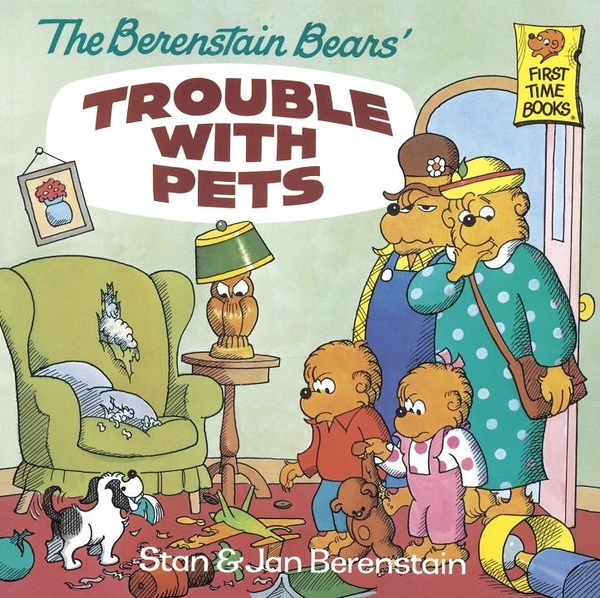 The Berenstain Bears - Trouble with Pets (英文版)