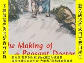 二手書博民逛書店The罕見Making of a Peasant DoctorY