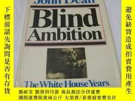 二手書博民逛書店原版《BLIND罕見AMBITION THE WHITE HOU