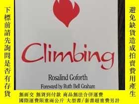 二手書博民逛書店climbing罕見Rosalind Goforth Forward by Ruth bell graham(小3