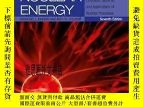 全新書博民逛書店【】2014年出版 Nuclear Energy Seventh Edition: An Introduction