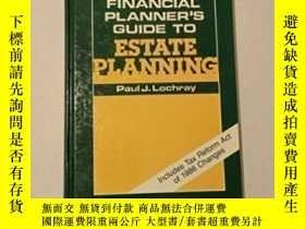 二手書博民逛書店The罕見Financial Planner s Guide To Estate Planning-財務規劃師房地
