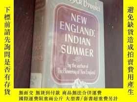 二手書博民逛書店New罕見England: Indian Summer 1865-1915 (新英格蘭——印地安的夏天(1865~