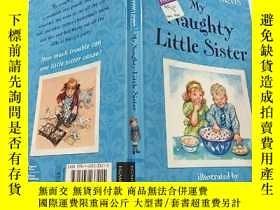 二手書博民逛書店My罕見Naughty Little Sister;我的淘氣小妹Y200392