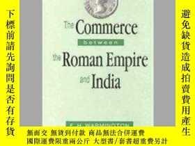二手書博民逛書店The罕見Commerce Between The Roman Empire And IndiaY364682
