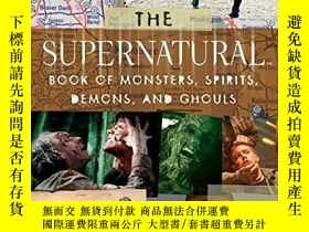 二手書博民逛書店The罕見Supernatural Book Of Monsters, Spirits, Demons, And