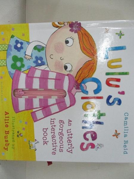 【書寶二手書T1/少年童書_EHW】Lulu's Clothes_Camilla Reid,Ailie Busby (ILT)