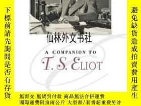 二手書博民逛書店【罕見】2014年出版 A Companion To T. S. EliotY27248 David E. C