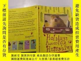 二手書博民逛書店holidays罕見according to humphrey 漢弗萊的假期Y212829