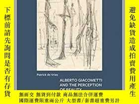 二手書博民逛書店賈科梅蒂素描集Alberto罕見Giacometti and the Perception of Reality奇
