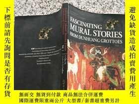 二手書博民逛書店fascinating罕見mural stories from dunhuang grottoes vo.1 1