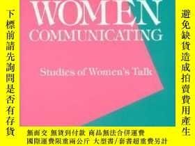二手書博民逛書店Women罕見Communicating: Studies Of Women s Talk (communicat