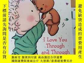 二手書博民逛書店I罕見Love You Through and ThroughY15335