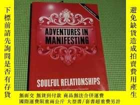 二手書博民逛書店ADVENTURES罕見IN MANIFESTINGY408729 SOULFUL RELATIONSHIPS