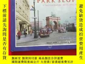 二手書博民逛書店brooklyns罕見park slope a photographic retrospective 布魯克林公園