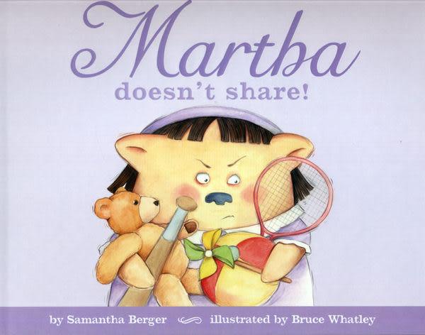 【麥克書店】MARTHA DOESN'T SHARE /英文繪本《主題:情緒管理》